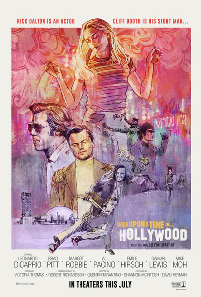 An unofficial movie poster for the Tarantino film Once Upon A Time i Hollywood by Tony Stella