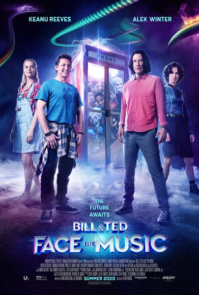 An original movie poster for the film Bill And Ted Face The Music