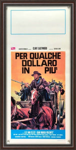An original Italian locandina movie poster for the Spaghetti Western film For A Few Dollars More
