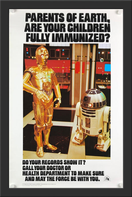 An original Star Wars immunization poster from 1979
