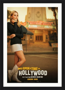 An original movie poster for the Tarantino film Once Upon A Time In Hollywood