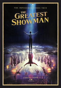 The Greatest Showman - 2017 - Art of the Movies