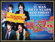 Load image into Gallery viewer, An original movie poster for the Beatles film It Was Fifty Years Ago Today