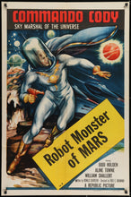 Load image into Gallery viewer, An original one sheet movie poster for Commando Cody - Chapter 7 - Robot Monster of Mars
