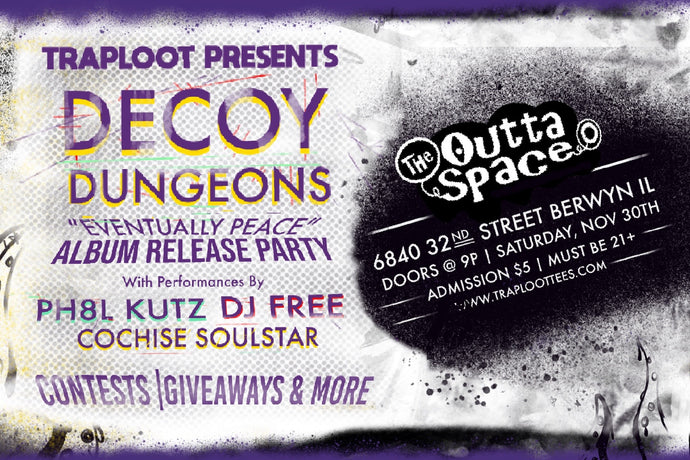 TRAPLOOT Presents: Decoy Dungeon's Album Release Party