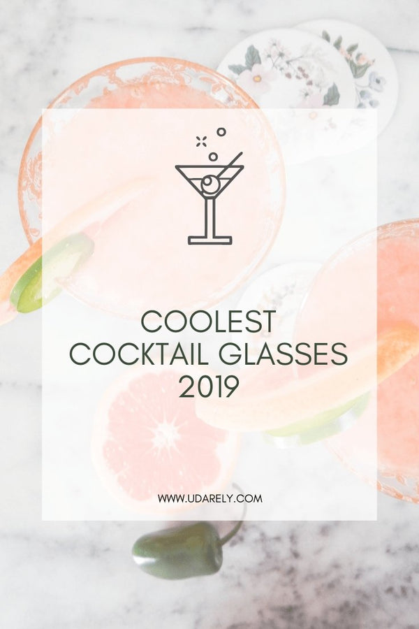 Coolest Cocktail Glasses in 2019 | UDARELY