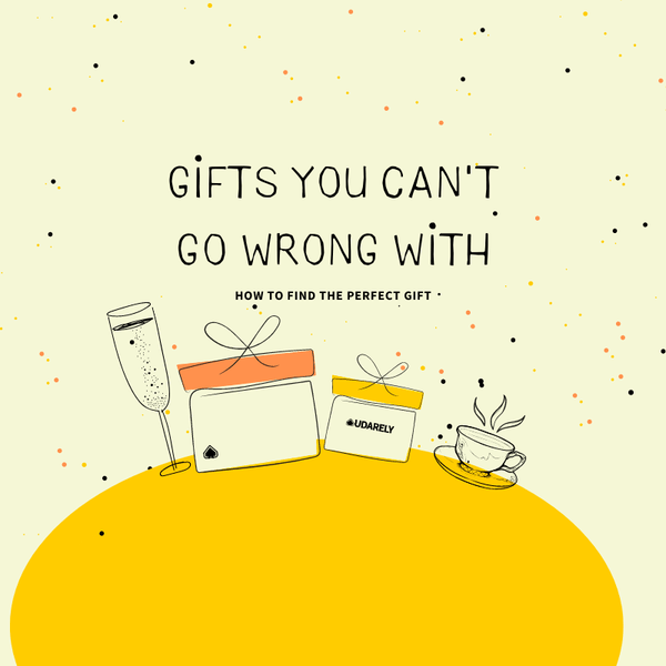 Gifts you can't go wrong with | UDARELY