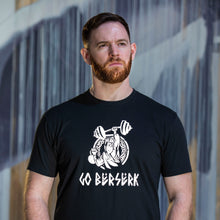 "Load image into Gallery viewer, ""Go Berserk"" Shirt"