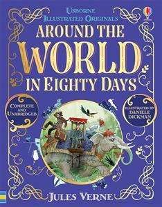 Around The World In Eighty Days Illustrated
