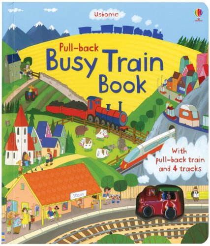 Pull Back Busy Train Book