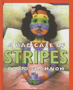 A Bad Case Of Stripes Hardcover Book