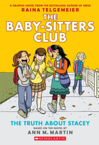 The Baby-Sitters Club Graphix #2 The Truth About Stacey