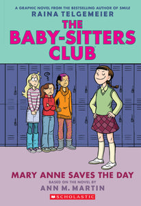 The Baby-Sitters Club Graphix #3 Mary Anne Saves The Day