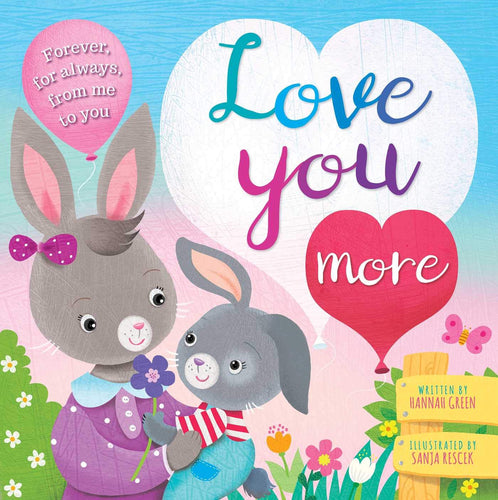 Love You More Board Book