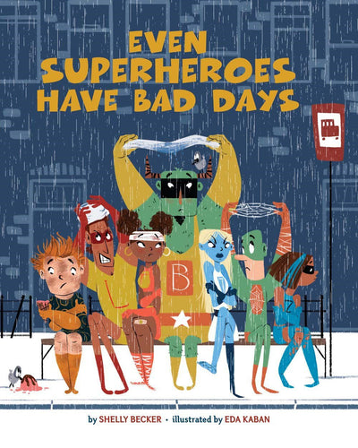 Even Superheros Have Bad Days