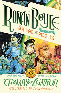 Ronan Boyle And The Bridge Of Riddles #1