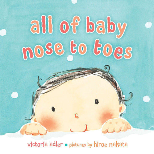 All of Baby Nose to Toes Board Book