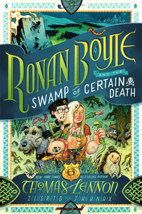 Ronan Boyle And The Swamp Of Certain Death #2