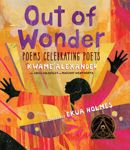 Out of Wonder Poems Celebarting Poets
