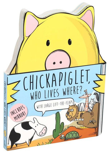 Chickapiglet, Who Lives Where? Board Book