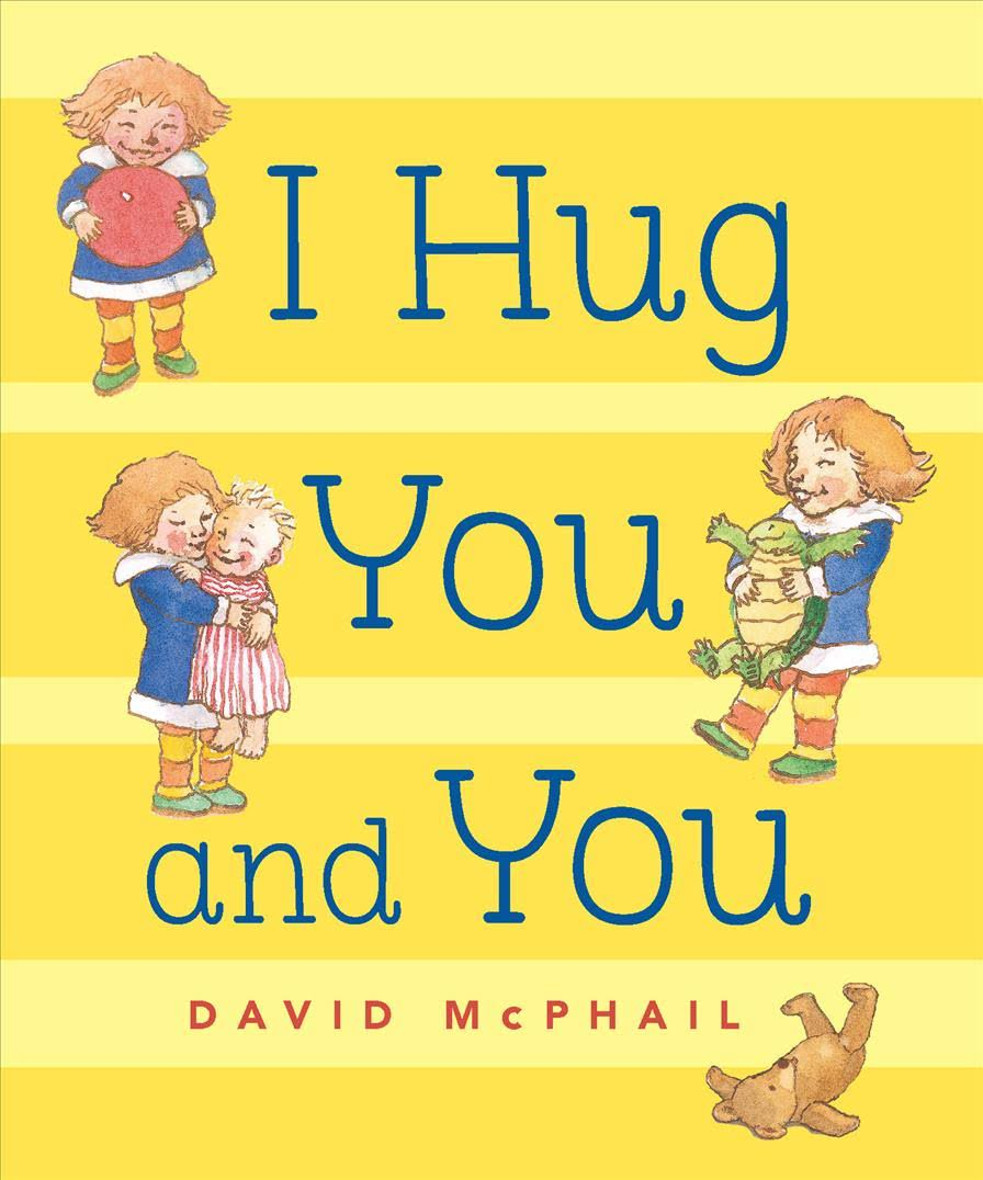 I Hug You and You Board Book