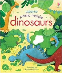 Dinosaurs Peek Inside Board Book