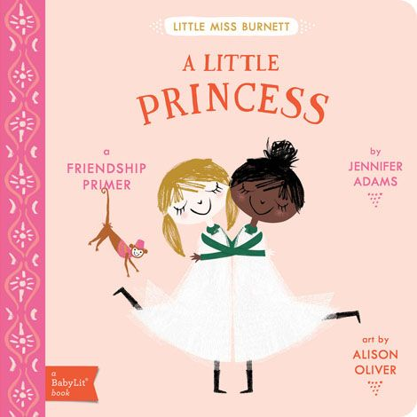 A LITTLE PRINCESS: A BABY LIT STORYBOOK