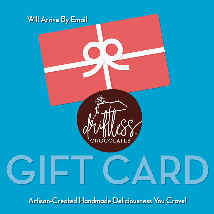Driftless Chocolates Just-What-You-Want Gift Card