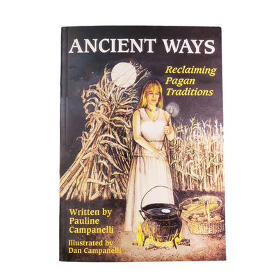 Ancient Ways by Pauline Campanelli
