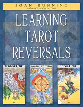 Learning Tarot Reversals by Joan Bunning