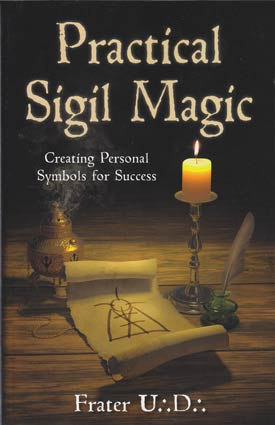 Practical Sigil Magic  by Frater UD