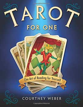 Tarot for One by Courtney Weber