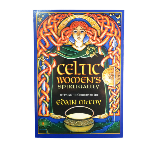 Celtic Women's Spirituality by Edain McCoy