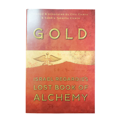 Gold: Israel Regardie's Lost Book by Israel Regardie