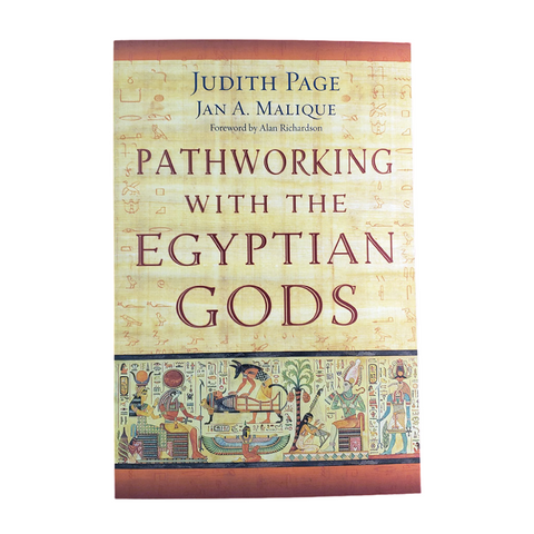Pathworking with the Egyptian Gods by Page and Malique
