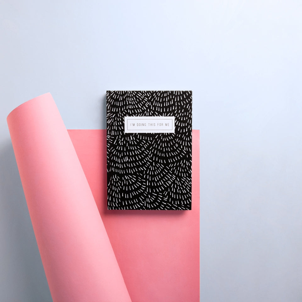I'm Doing This For Me Notebook No.2-Black