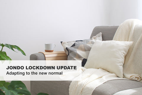 Jondo Lockdown update - Adapting to the new normal