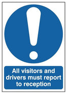 Safety Signs All Visitors and Drivers must report to reception - Orbit - Safety Signage - Lapwing UK