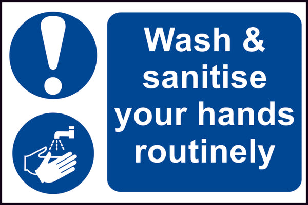 Wash & Sanitise Your Hands Routinely - Safety Sign 300 x 200mm - LapwingUK B2C - Safety Signage - Lapwing UK