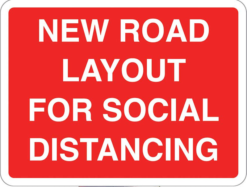 Plastic Sign 600x450 - New Road Layout For Social Distancing - Orbit - Safety Signage - Lapwing UK
