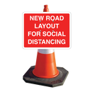 Plastic Cone Signs: NEW ROAD LAYOUT FOR SOCIAL DISTANCING - Orbit - Temporary Road Signs - Lapwing UK