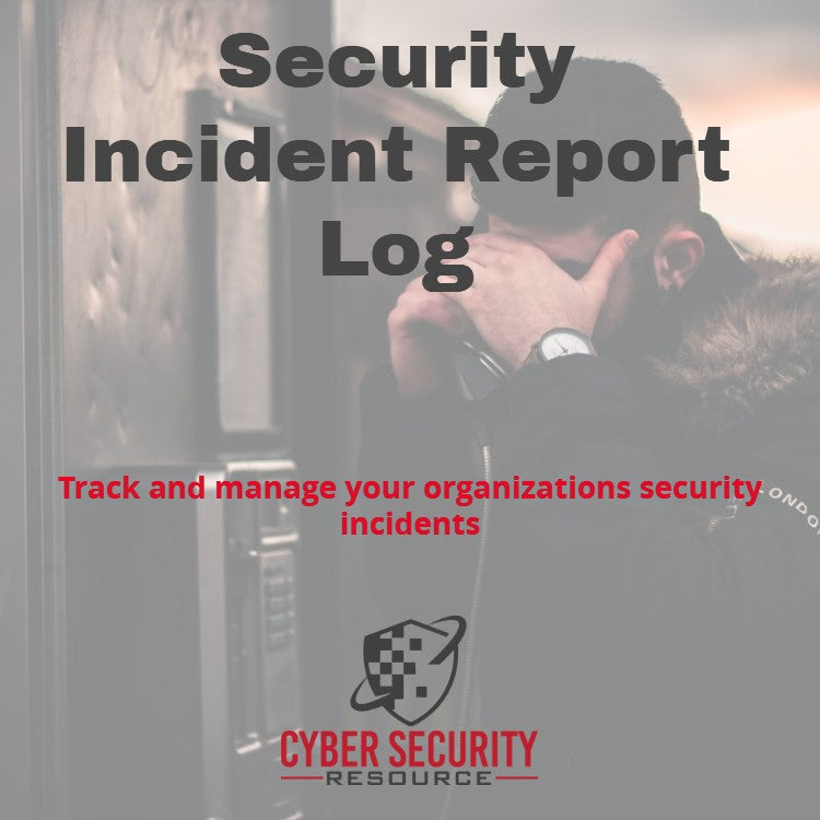 Info Security Incident Report Log