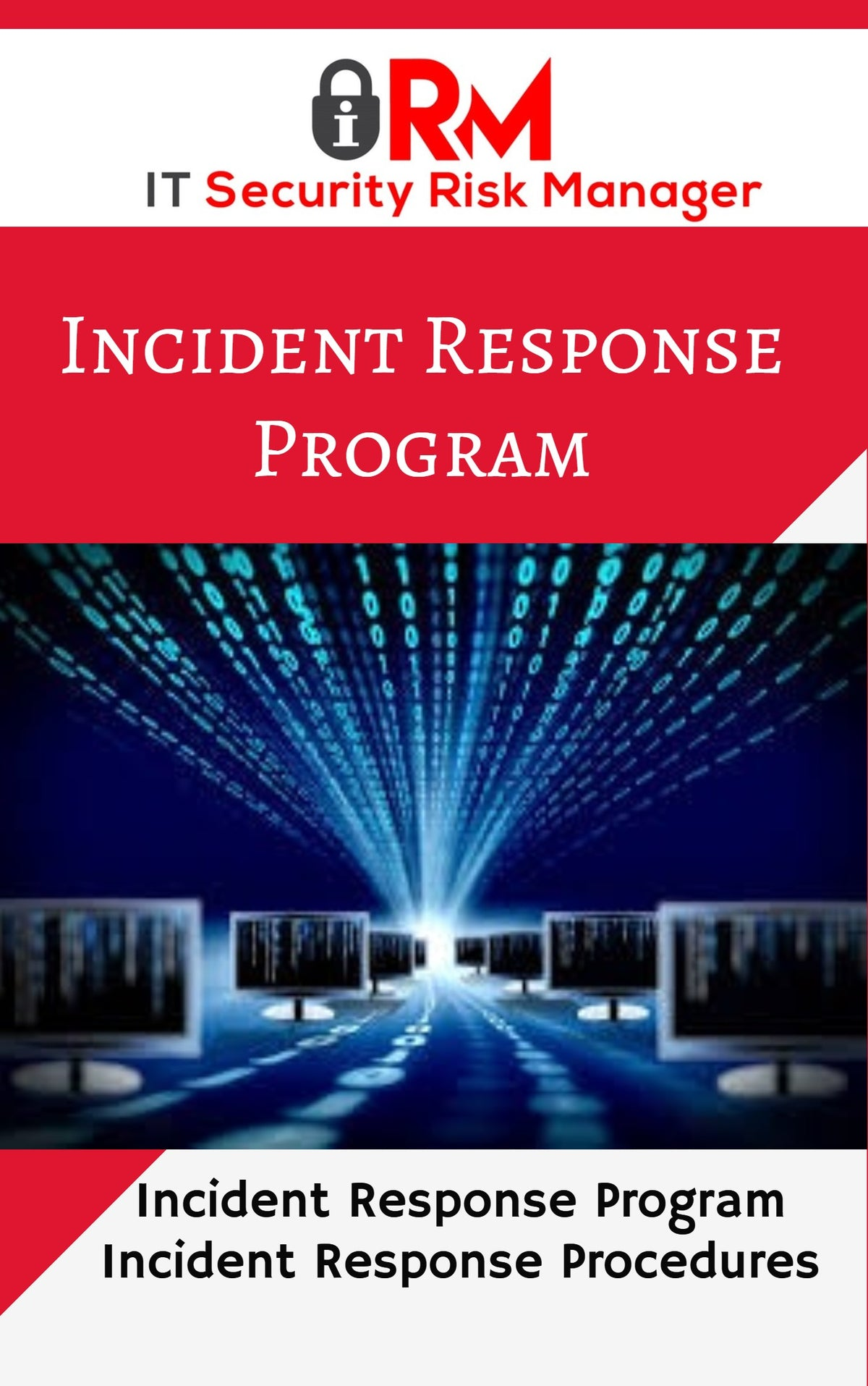 Information Security Incident Response Program Guide