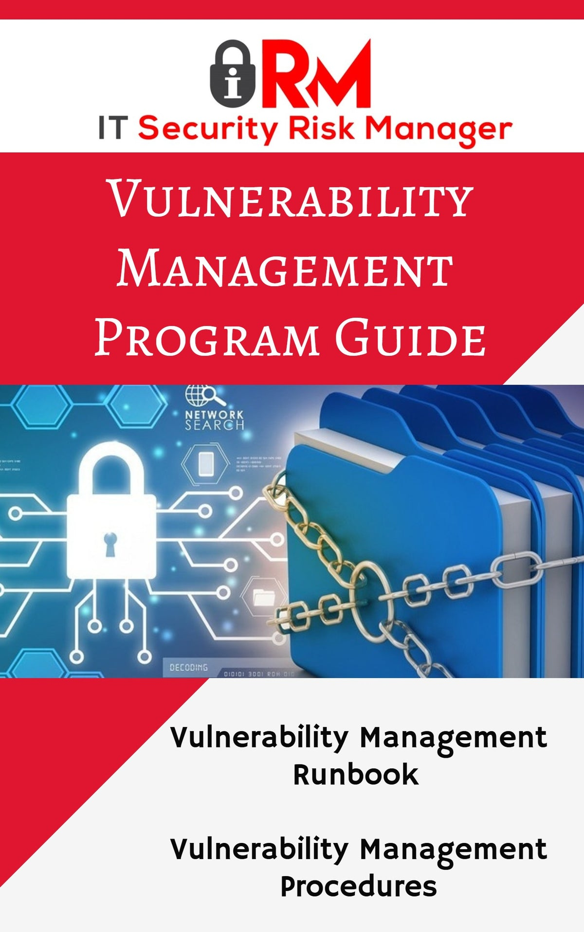 Threat and Vulnerability Program Management Guide