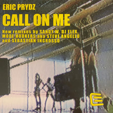 "Load image into Gallery viewer, Eric Prydz ""Call On Me"" 3 Version 12inch Vinyl"