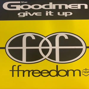 "The Goodmen ""Give It Up"" 2 Track 12inch Vinyl"