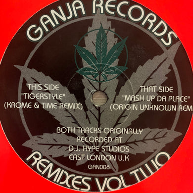"Ganja Records Remixes Vol 2 ""Tiger Style"" \ ""Mash Up Da Place"" 2 Track 12inch Vinyl"