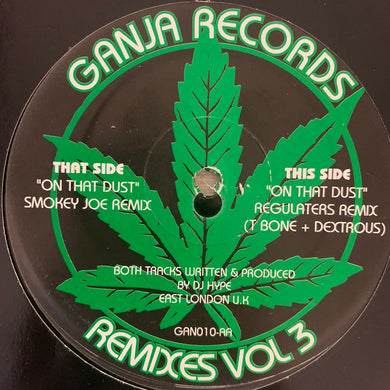 "Ganja Records Limited Edition Remixes Vol 3 ""On That Dust"" 2 Version 12inch Vinyl"