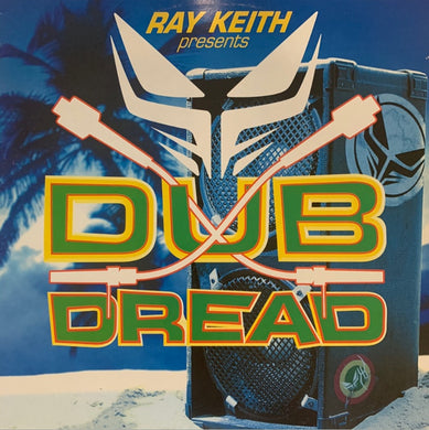 "Ray Keith Presents ""Dub Dread"" 4 Track 12inch Vinyl"