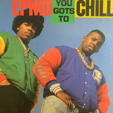 "EPMD ""You Gots to Chill"" 5 Track 12inch Vinyl"